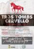 Tr3s Tombs 2017